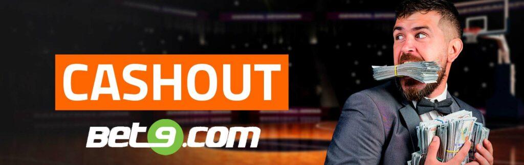 Faça Cashout nas suas apostas online na Bet9 Brasil